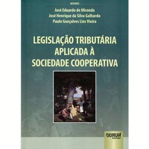 Legislaçao Tributária Aplicada a Sociedade Cooperativa