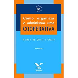 Como organizar e administrar uma cooperativa